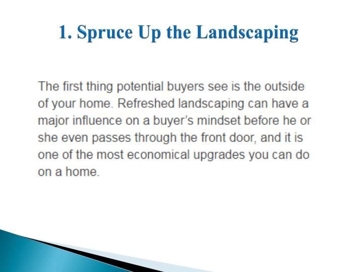 1. Spruce Up the Landscaping