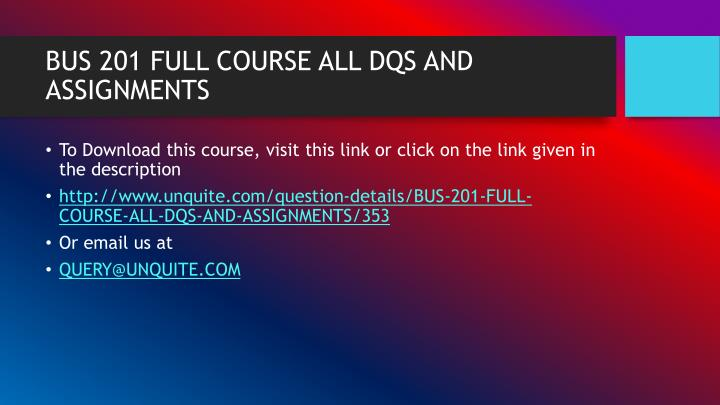 Bus 201 full course all dqs and assignments1