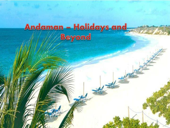 Andaman – Holidays and Beyond