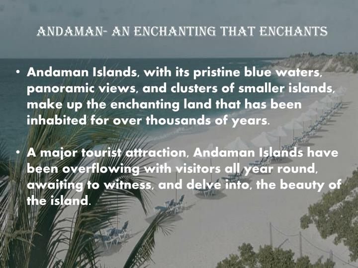 Andaman- an enchanting that enchants