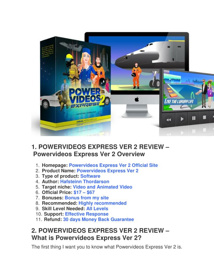 1. POWERVIDEOS EXPRESS VER 2 REVIEW