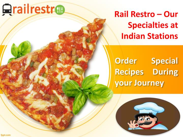 Rail restro our specialties at indian stations