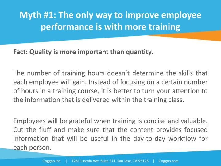 Myth #1: The only way to improve employee