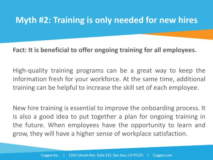 Myth #2: Training is only needed for new hires
