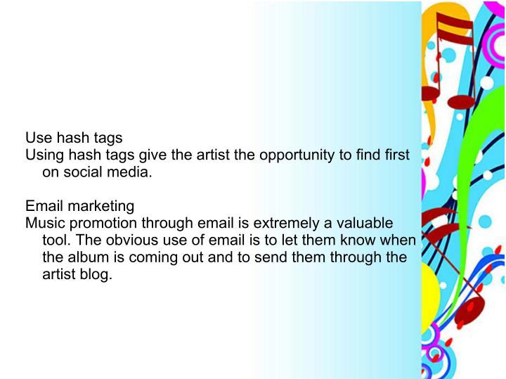 Use hash tags