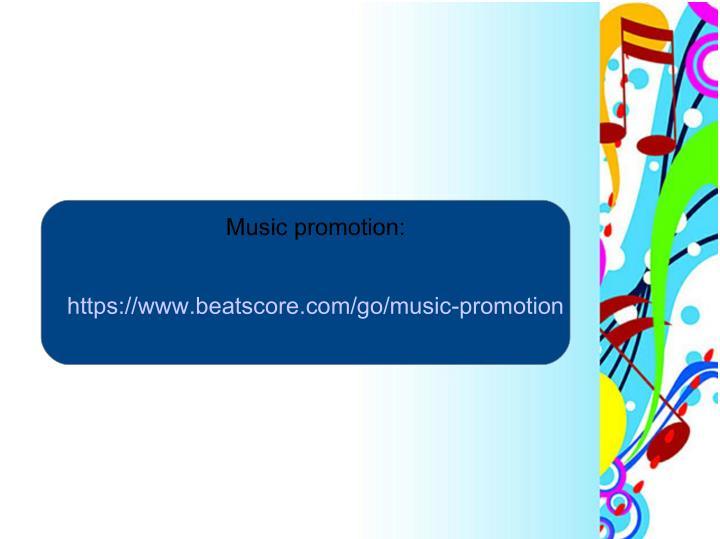 Music promotion: