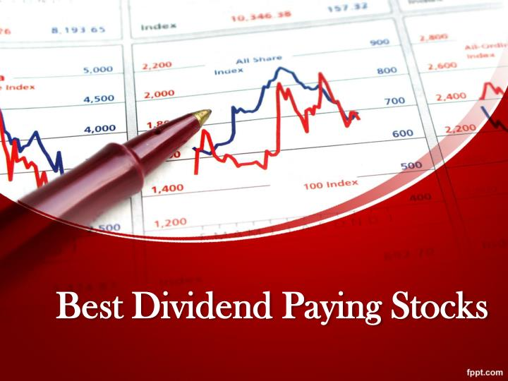 Best dividend paying stocks