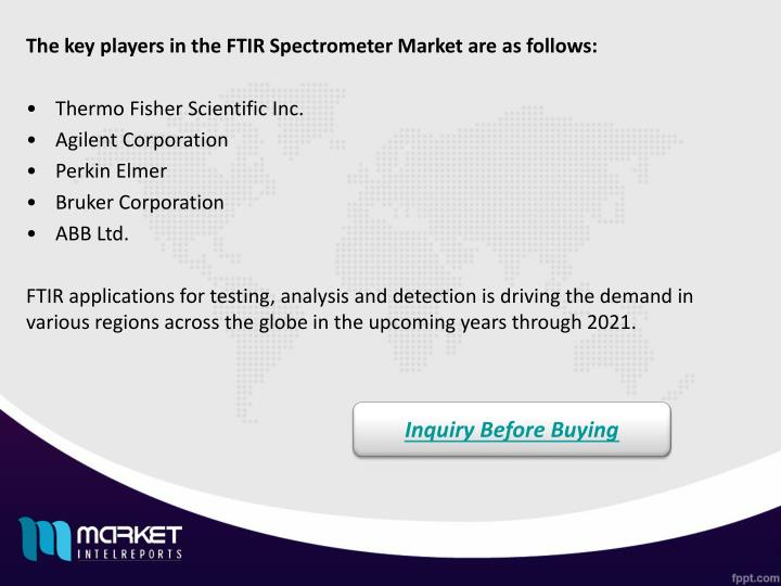 The key players in the FTIR Spectrometer Market are as follows: