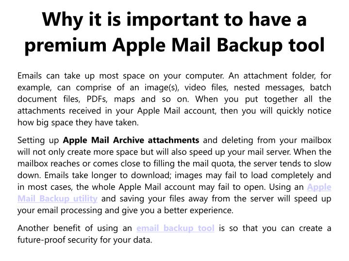 Why it is important to have a premium apple mail backup tool
