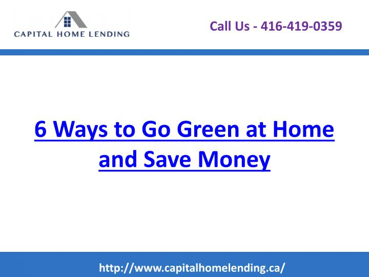 6 ways to go green at home and save money