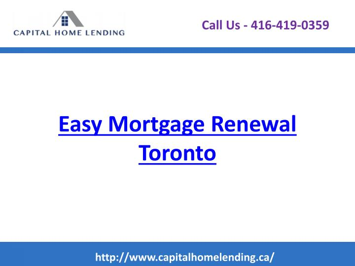 Easy mortgage renewal toronto