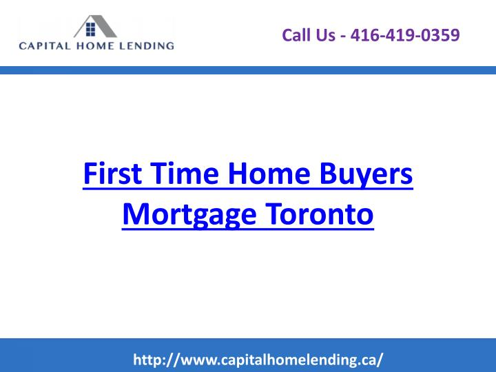 First time home buyers mortgage toronto