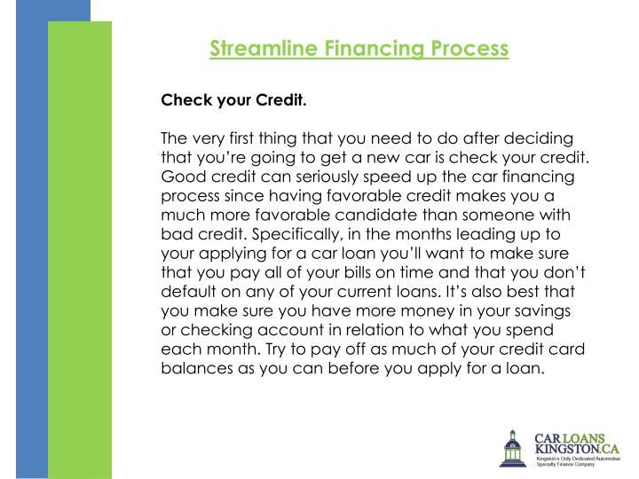 Streamline Financing Process