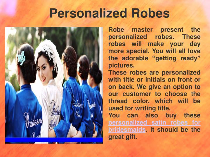 Personalized Robes