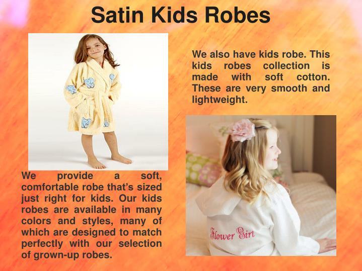 Satin Kids Robes