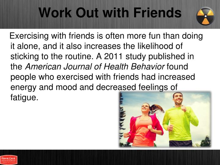 Work Out with Friends