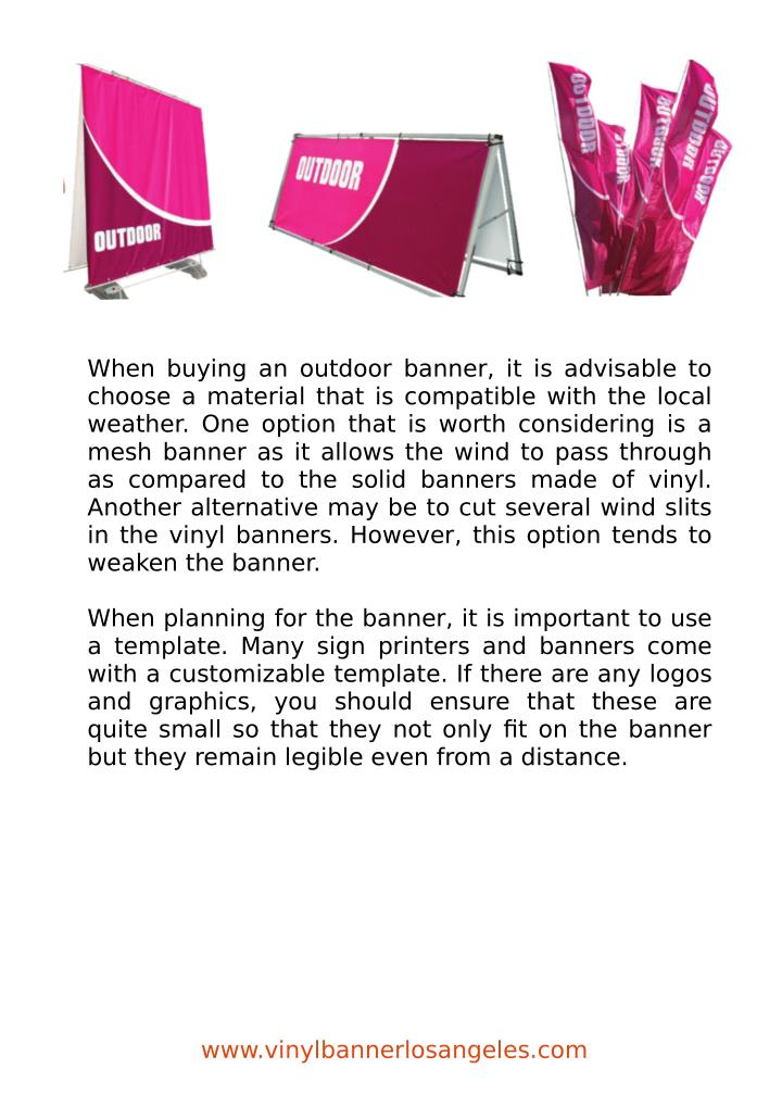 When buying an outdoor banner, it is advisable to