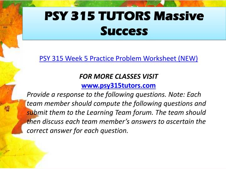 PSY 315 TUTORS Massive