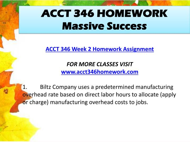 ACCT 346 HOMEWORK Massive