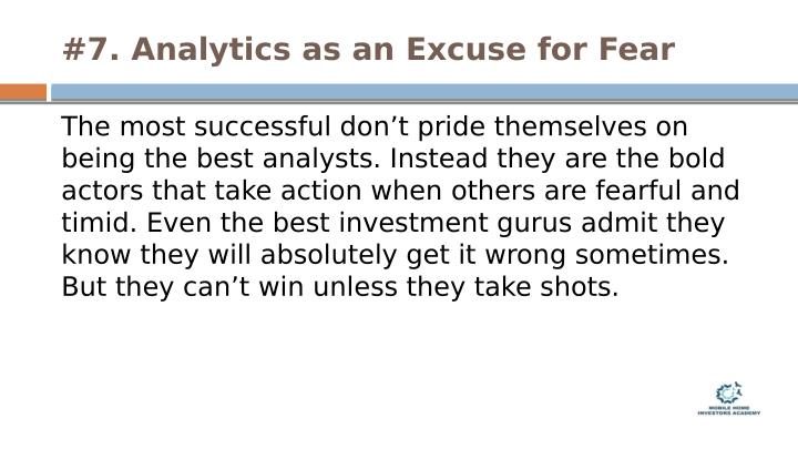 #7. Analytics as an Excuse for Fear