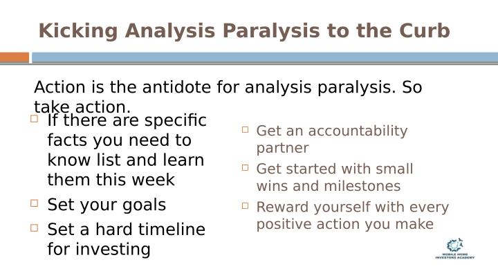 Kicking Analysis Paralysis to the Curb