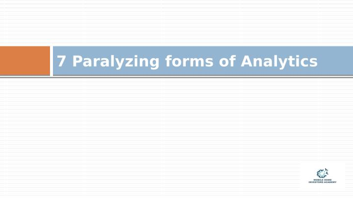 7 Paralyzing forms of Analytics