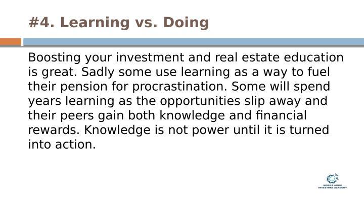 #4. Learning vs. Doing