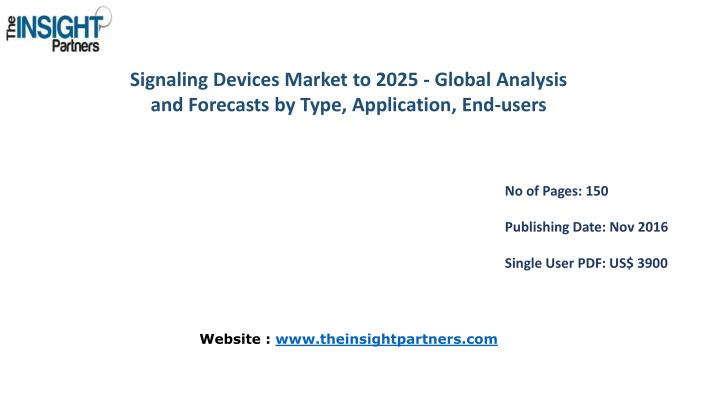 Signaling Devices Market to 2025 - Global Analysis and Forecasts by Type, Application,