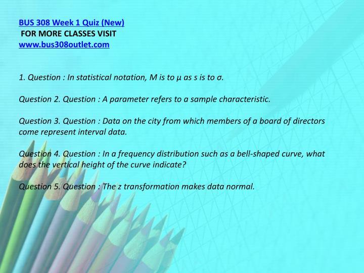 BUS 308 Week 1 Quiz (New)