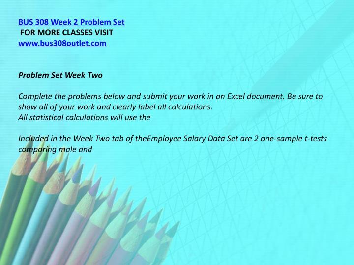 BUS 308 Week 2 Problem Set