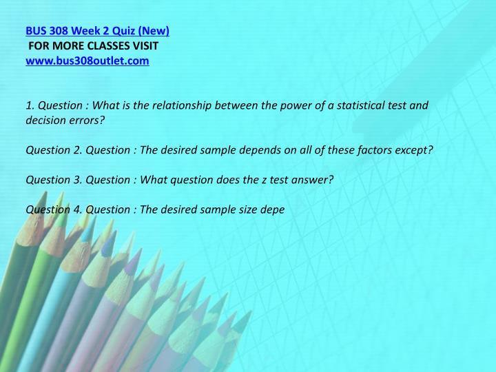 BUS 308 Week 2 Quiz (New)