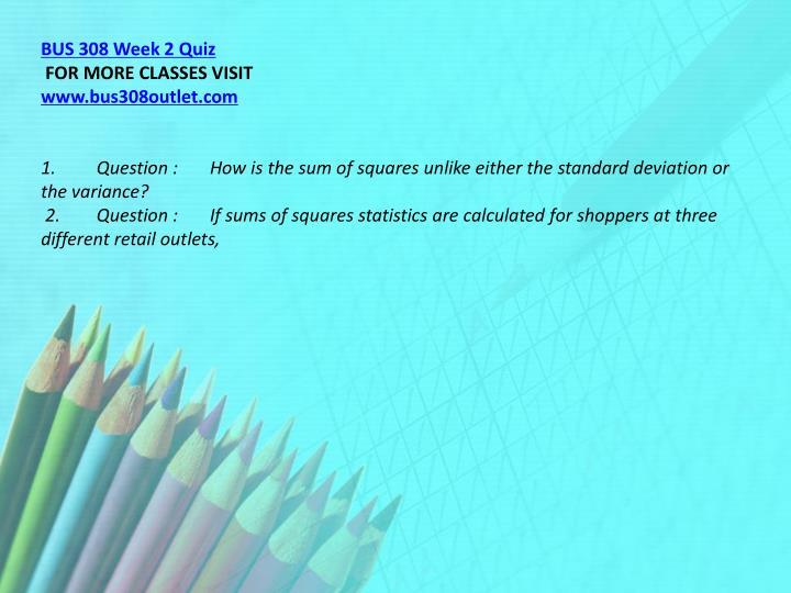 BUS 308 Week 2 Quiz