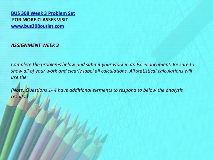 BUS 308 Week 3 Problem Set