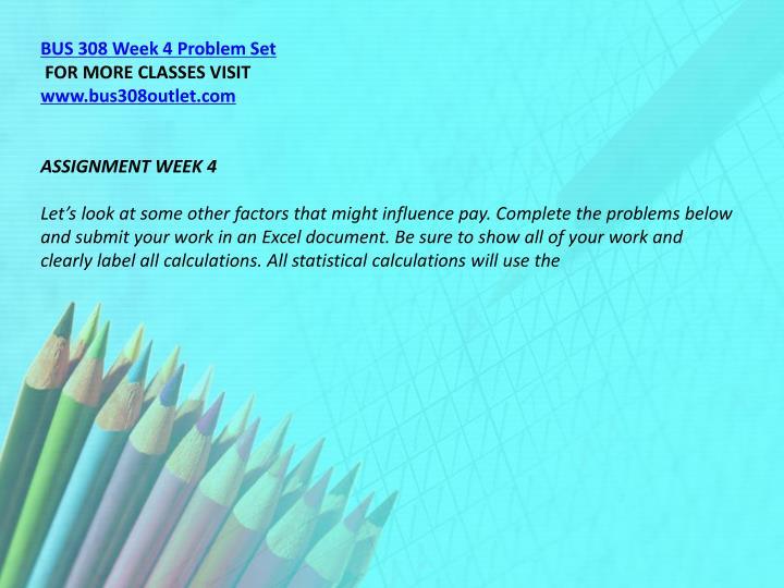 BUS 308 Week 4 Problem Set