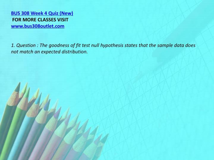BUS 308 Week 4 Quiz (New)