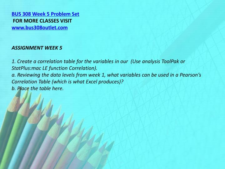BUS 308 Week 5 Problem Set