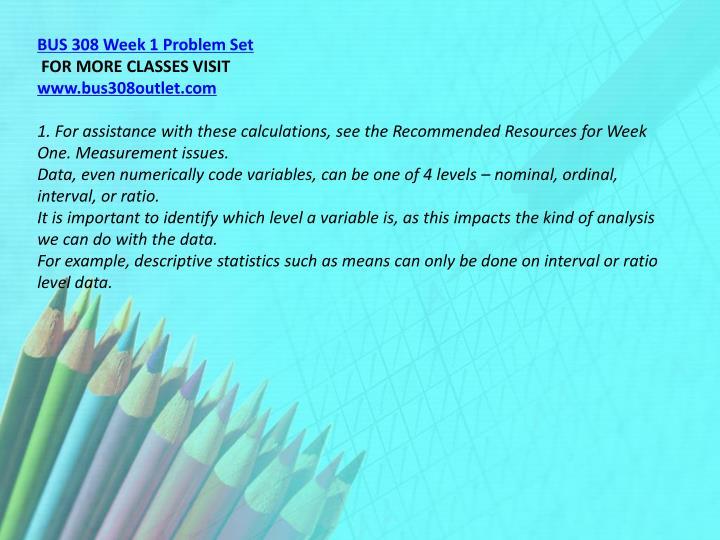 BUS 308 Week 1 Problem Set