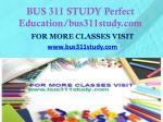 bus 311 study perfect education bus311study com1