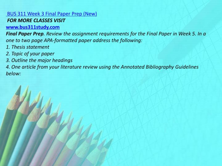BUS 311 Week 3 Final Paper Prep (New)