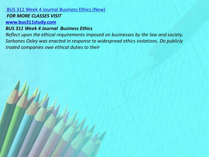 BUS 311 Week 4 Journal Business Ethics (New)