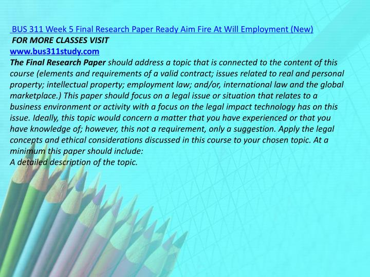 BUS 311 Week 5 Final Research Paper Ready Aim Fire At Will Employment (New)