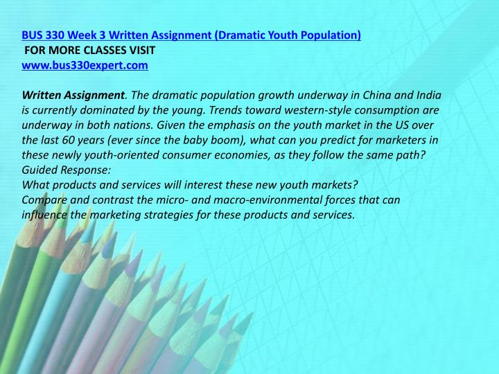 BUS 330 Week 3 Written Assignment (Dramatic Youth Population)