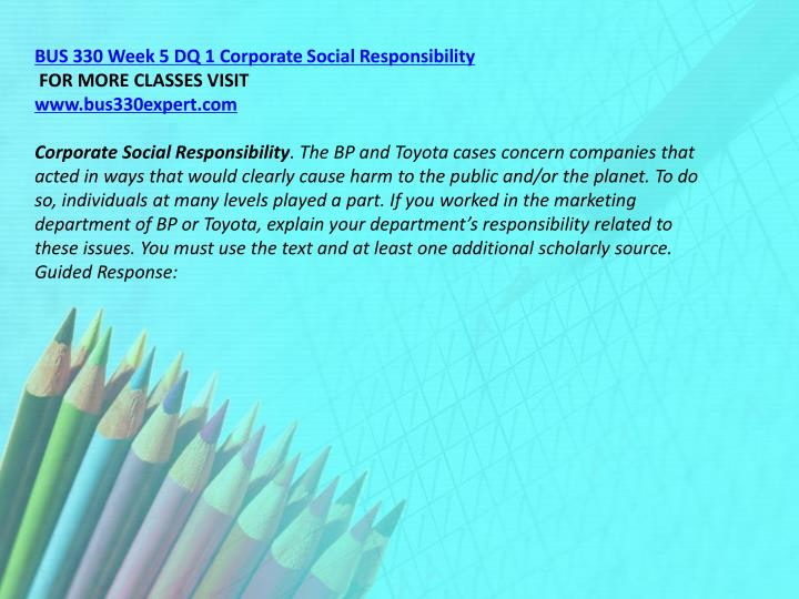 BUS 330 Week 5 DQ 1 Corporate Social Responsibility