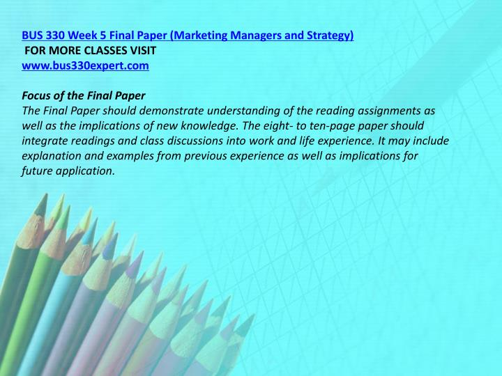 BUS 330 Week 5 Final Paper (Marketing Managers and Strategy)