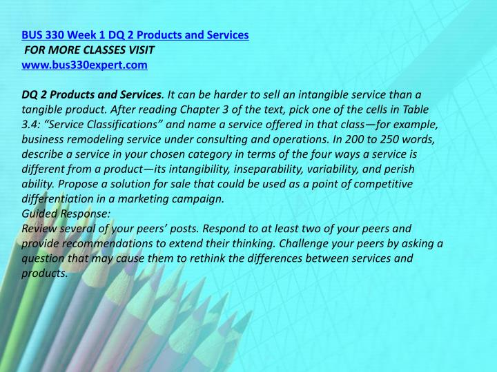 BUS 330 Week 1 DQ 2 Products and Services