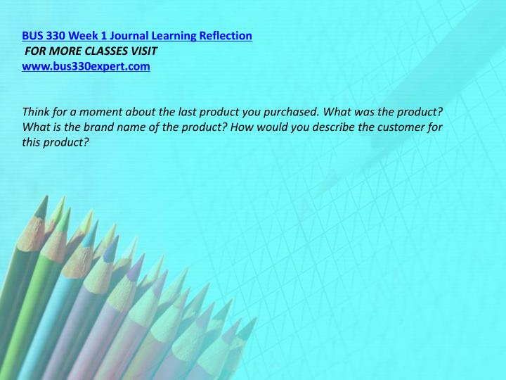 BUS 330 Week 1 Journal Learning Reflection