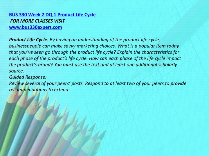 BUS 330 Week 2 DQ 1 Product Life Cycle