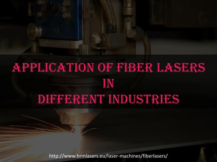 Application of Fiber Lasers