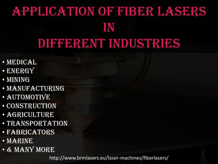Application of Fiber Lasers