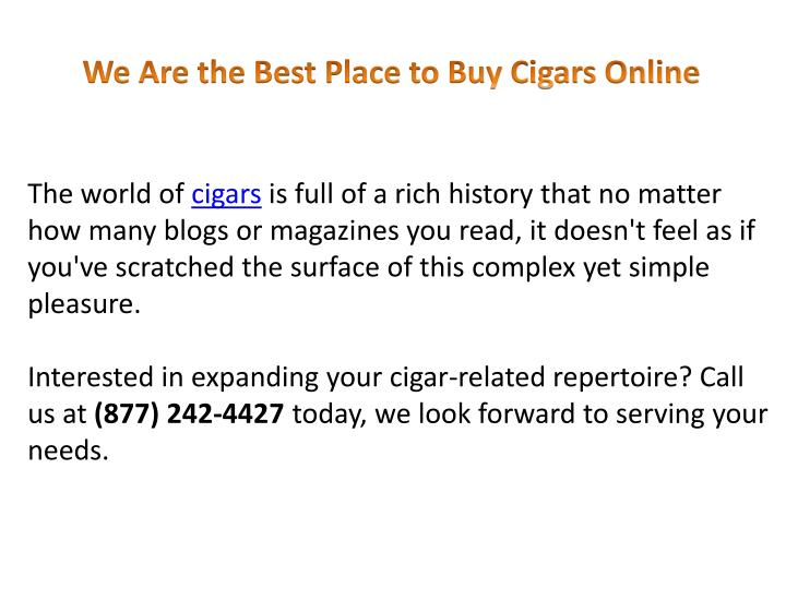 We Are the Best Place to Buy Cigars Online